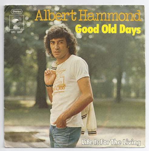 "ALBERT HAMMOND ""Good old days"""